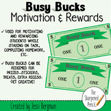 Busy Bucks Motivation and Reward Money