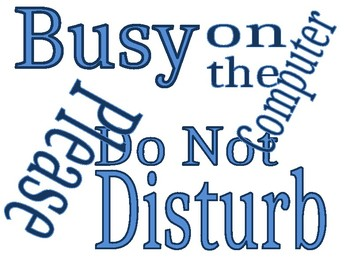 Busy DO NOT DISTURB Sign