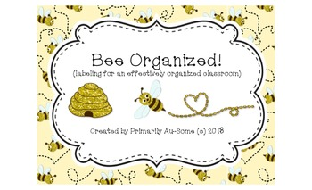 Bee Organized  (Labels for an effectively organized classroom)