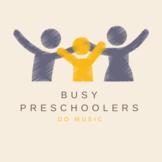 Preschool Music Course (Lessons 4-6)