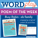 Busy Robin - ob Word Family Poem of the Week
