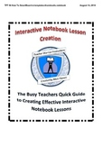 Busy Teachers Guide to Creating Daily Interactive Notebook Lessons