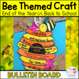 End of the Year: Bulletin Board Craftivities Bee theme