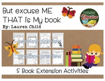 But Excuse Me That is My Book Lauren Child Library Lesson Book Extension NO PREP