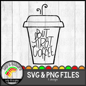 But First Coffee SVG Design