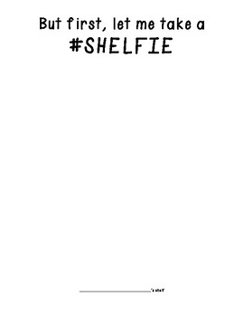 But First, Let Me Take A Shelfie