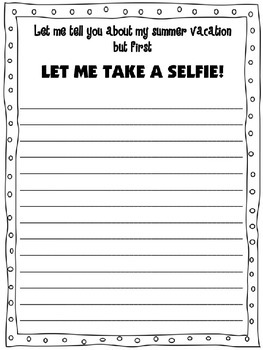 But First Let Me Take a Selfie!  Summer Vacation Writing Prompt