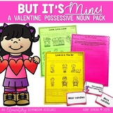 But It's Mine! (A Possessive Noun Valentine Resource)