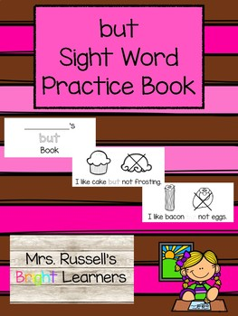 But Sight Word Practice Book