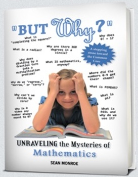But Why? - Unraveling the Mysteries of Mathematics