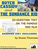 Butch Cassidy and the Sundance Kid: Test (20 Questions, 2