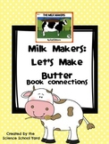 Butter Science: Milk Maker Book Connections