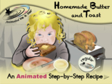 Butter and Toast - Animated Step-by-Step Recipe - Regular