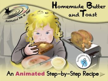Butter and Toast - Animated Step-by-Step Recipe SymbolStix