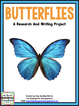 Butterflies!   A Butterfly Research and Writing Project!
