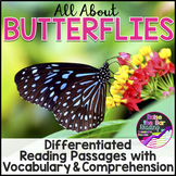 Differentiated Butterflies Reading Passages & Activities | Butterfly Life Cycle