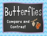 Compare and Contrast Butterflies and Moths, Painted Ladies and Monarchs