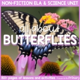 Butterflies Non-Fiction ELA & Science Unit  | Distance Learning