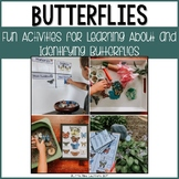 Butterflies {Fun Activities for Learning About and Identif