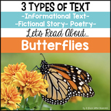 Butterflies {Informational Text, Story & Poem}