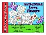 Butterflies Love Flowers - Mini Preschool Theme - Spring Time