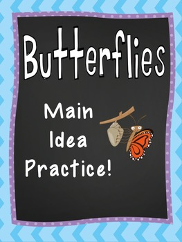Learn about Butterflies While Practicing Main Idea