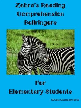 Zebras: Bellringers/Reading Comprehension for Elementary Students