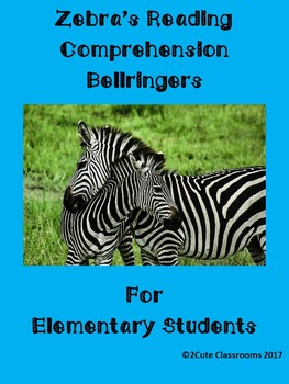 Non-fiction Reading Comprehension/Bell Ringers: Zebras