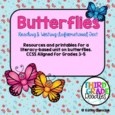 Butterflies:  CCSS Reading and Writing Informational Text