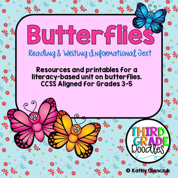 Butterflies:  Reading and Writing Informational Text -- Co