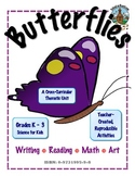 Butterflies: Science for Primary Kids Grades K-3
