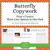 Butterflies Unit - Copywork - Cursive - Handwriting