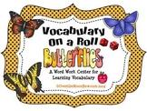 Butterflies! Vocabulary On a Roll