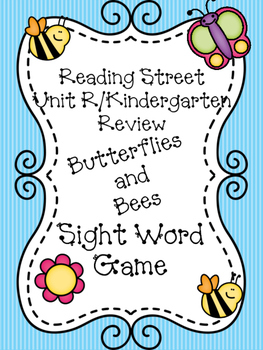 K/First Grade Reading Street Unit R Butterflies and Bees S