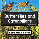 Butterflies and Caterpillars Lets Make a Field Guide Book