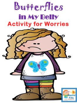 Butterflies in My Belly ANXIETY Coping Activity