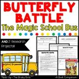 Butterfly Battle Magic School Bus Book Companion