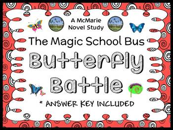 Butterfly Battle (Magic School Bus) Novel Study / Comprehension (23 pages)