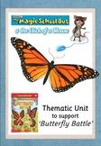Butterfly Battle - Magic School Bus - UNIT