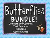 Butterfly Reading Activities / ELA - Main Idea, Context clues, Text Features