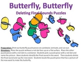 Butterfly Butterfly - Deleting Final Sound Puzzles