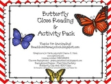 Butterfly Close Reading and Activity Pack