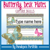 Desk Plates / Name Plates - Coping Skills, Butterfly Theme