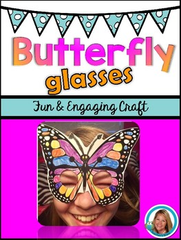 Butterfly Craft Glasses - Great for Spring Activities