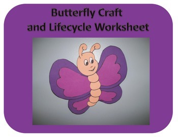 Butterfly Craft and Lifecycle Worksheet