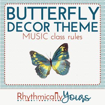 Butterfly Decor Theme - MUSIC class rules