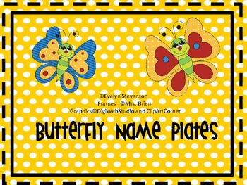 Butterfly Flutter By  Editable Name Plates