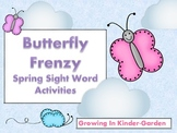 Butterfly Frenzy-Sight Word Activities