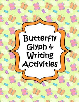 Butterfly Glyph & Writing Activities