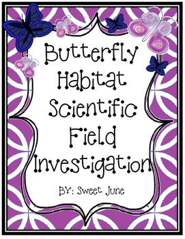 FREE Butterfly Habitat Field Investigation